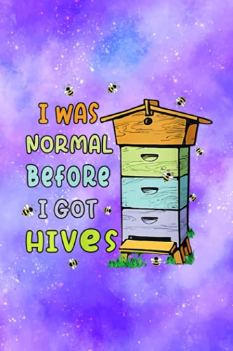 Womens I was normal before I got hives, Bee lovers beekeeper Honey - Storyboard Notebook