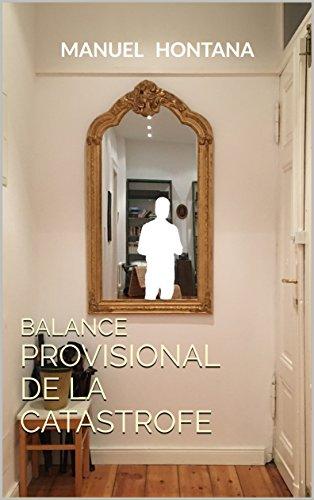 BALANCE PROVISIONAL DE LA CATASTROFE
