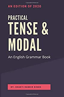 Practical Tense & Modal: An English Grammar Book
