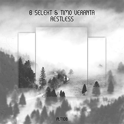 B Selekt & Timo Veranta