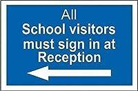 注意サイン-すべての学校訪問者はフロントでサインインする必要があります。 通行の危険性屋外防水および防錆金属錫サイン