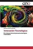 Innovación Tecnológica: En el desarrollo del pensamiento lógico matemático