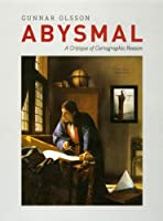 Abysmal: A Critique of Cartographical Reason