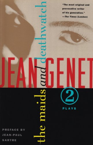 The Maids and Deathwatch: Two Plays (Genet, Jean) (English Edition)