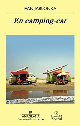 En camping-car (PANORAMA DE NARRATIVAS) (Spanish Edition)