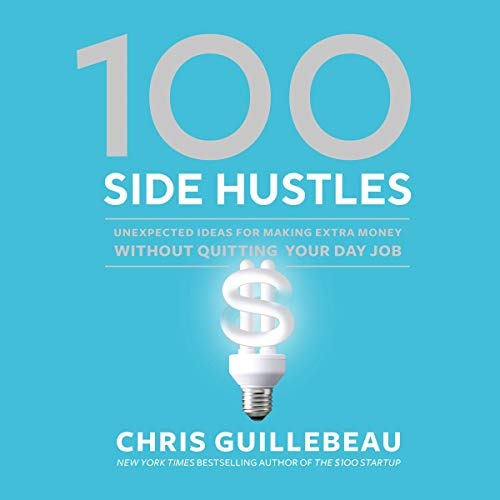 100 Side Hustles cover art