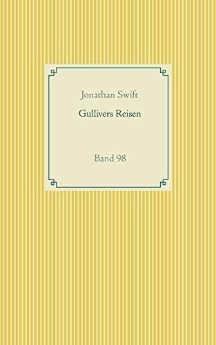 Gullivers Reisen: Band 98 (Taschenbuch-Literatur-Klassiker)