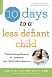 10 Days to a Less Defiant Child, Second Edition (Chinese Edition)