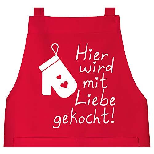 Shirtracer Schürze mit Motiv - Hier wird mit Liebe gekocht - 80 cm x 73 cm (H x B) - Rot - kochschürze - X967 - Schürze und Kochschürze für Erwachsene