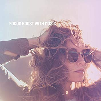 Focus Boost with Music