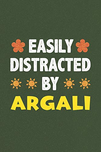 Easily Distracted By Argali: A Nice Gift Idea For Argali Lovers Funny Gifts Journal Lined Notebook 6x9 120 Pages