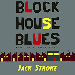 Blockhouse Blues and the Elmore Beast audiobook cover art