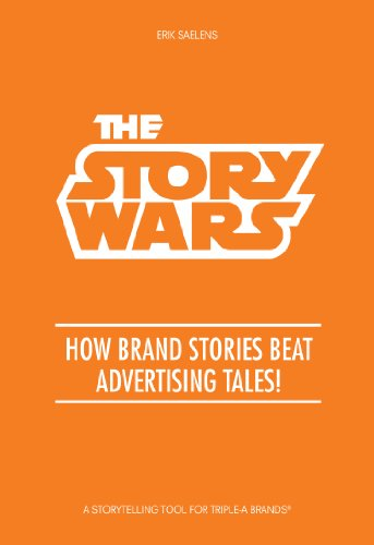 The Story Wars: How brand stories beat advertising tales!