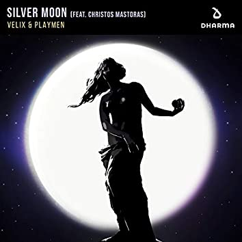 Silver Moon (feat. Christos Mastoras)