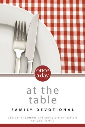NIV, Once-A-Day At the Table Family Devotional, Paperback: 365 Daily Readings and Conversation Starters for Your Family