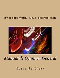 Manual de Química General: Notas de Clase (Spanish Edition)