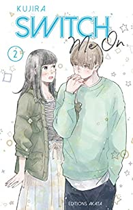 Switch Me One, tome 2 par Kujira