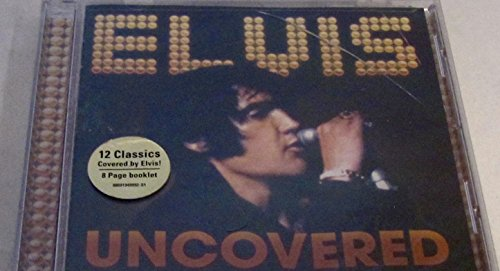 Elvis Presley - Uncovered