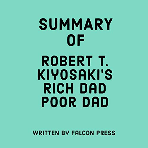 Summary of Robert T. Kiyosaki's Rich Dad Poor Dad cover art