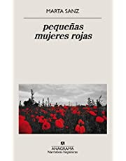 pequeñas mujeres rojas: 642 (Narrativas hispánicas)