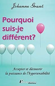 Pourquoi suis-je différent ? par Johanne Grant