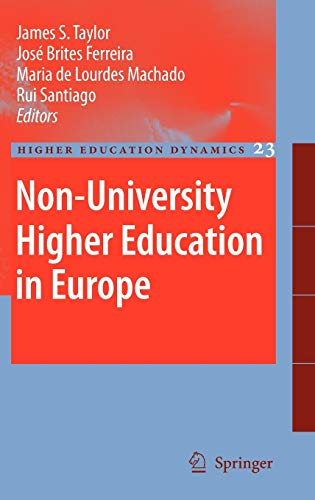 Non-University Higher Education in Europe (Higher Education Dynamics, 23, Band 23)