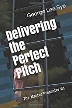 The Master Presenter - Delivering the Perfect Pitch
