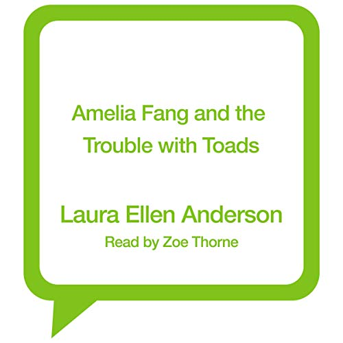 Amelia Fang and the Trouble with Toads audiobook cover art