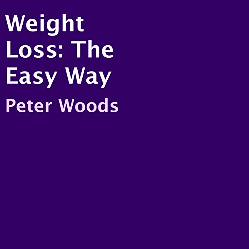 Weight Loss: The Easy Way cover art