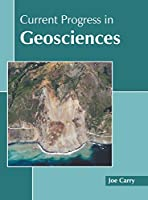 Current Progress in Geosciences