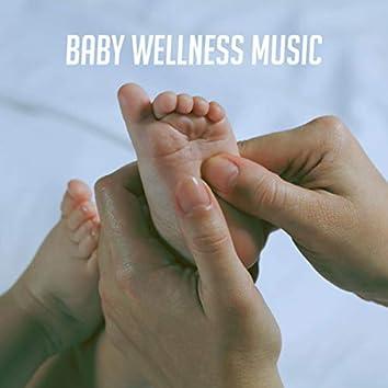Baby Wellness Music