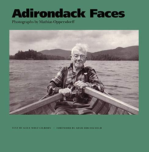 Adirondack Faces: Mathias Oppersdorff (York State Books)