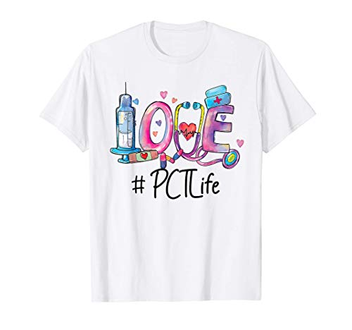 Love Patient Care Technician - PCT Nurse T-Shirt