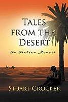 Tales from the Desert: An Arabian memoir