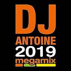 DJ Antoine-2019 Megamix [Import]