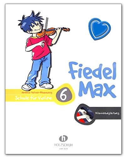Fiedel-Max 6 Violine - Klavierbegleitung zur Schule mit bunter herzförmiger Notenklammer - VHR3874 9783864341106
