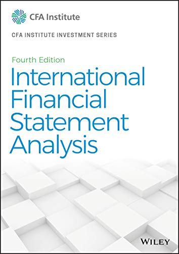 Compare Textbook Prices for International Financial Statement Analysis CFA Institute Investment Series 4 Edition ISBN 9781119628057 by Robinson, Thomas R.