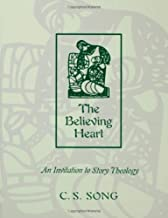 Believing Heart: Invitation to Story Theology