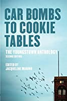 Car Bombs to Cookie Tables: The Youngstown Anthology (Belt City Anthologies)