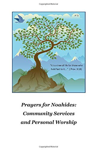 Prayers for Noahides: Community Services and Personal Worship