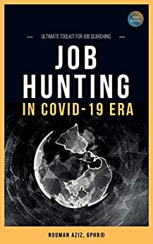 JOB HUNTING IN COVID-19 ERA: Ultimate toolkit for job searching (English Edition)