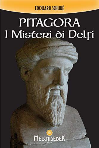 Pitagora: I Misteri di Delfi (Italian Edition)