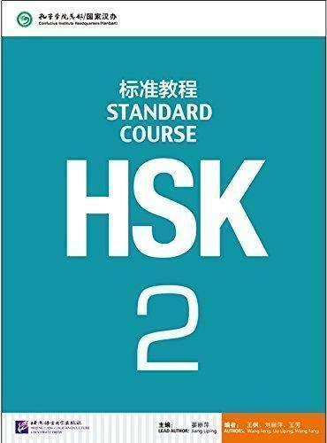 HSK STANDARD COURSE 2- TEXTBOOK (LIBRO + CD MP3): Vol. 2