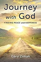 Journey with God: Finding Peace and Happiness
