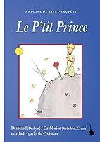 Le P'tit Prince: Més en drabiaud