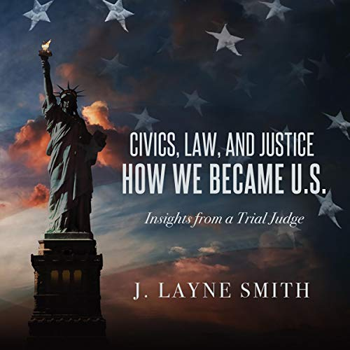 Civics, Law, and Justice - How We Became U.S.  By  cover art