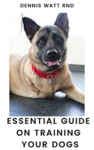 HOW TO TRAIN YOUR DOGS: Raise Your Pet And Service Dog Properly And Mannerly