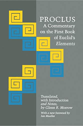 Proclus: A Commentary on the First Book of Euclid's Elements