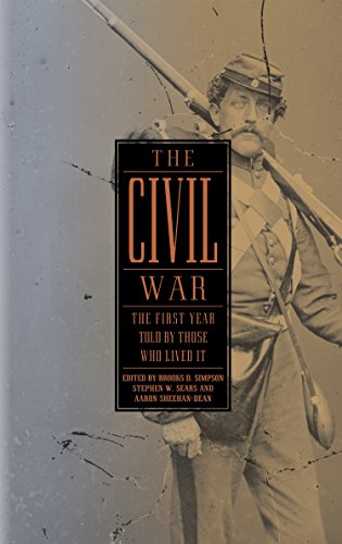 Image of The Civil War: The First Year Told by Those Who Lived It (Library of America #212)