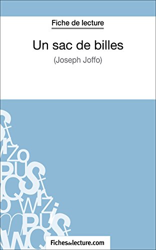 Un sac de billes de Joseph Joffo (Fiche de lecture): Analyse complète de l'oeuvre (FICHES DE LECTURE) (French Edition)
